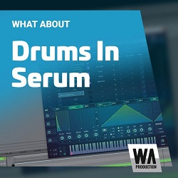 WA Production Drums In Serum