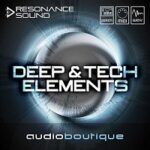 Audio Boutique Deep And Tech Elements Multi Sample Pack