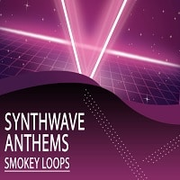 Smokey Loops Synthwave Anthems