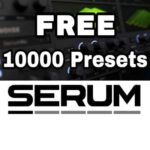 Free Serum Presets Collection 10000+
