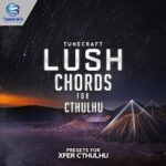 Tunecraft Lush Chords For Cthulhu
