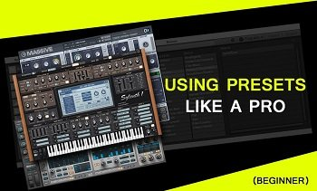 Using Presets Like A Pro Tutorial