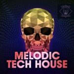 Melodic Tech House [Synth Bass Drums Loops FX]