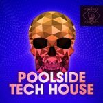 Poolside Tech House [Arps Bass Drums FX Synths]