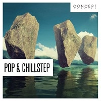 Pop and Chillstep