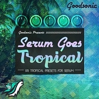 Serum Goes Tropical Synth Presets Pack