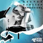 Deeper Dubstep Expressions [One Shots Loops]